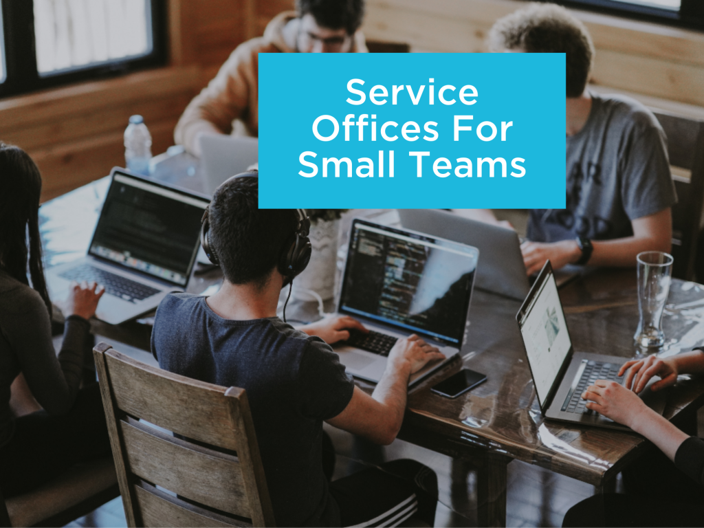 Service Offices for Small teams